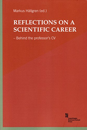 Reflections on a Scientific Career: Behind the: Clegg, Stewart, Strannegard,