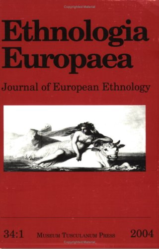9788763501927: Ethnologia Europaea: Volume 34/1: Journal of European Ethnology: v. 34: 1