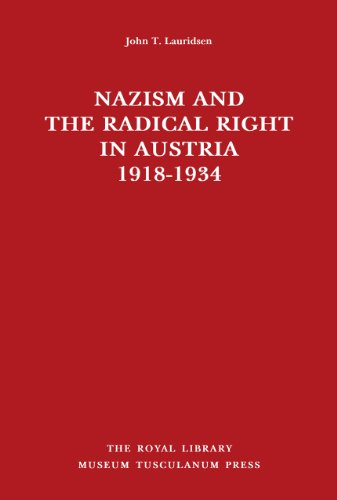 Nazism and the Radical Right in Austria, 1918-1934 (Hardback): John T. Lauridsen