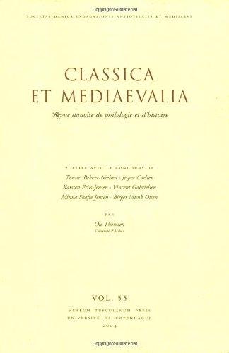 Classica et Mediaevalia: v. 55: Danish Journal of Philology and History (Paperback)