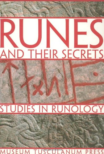 9788763504287: Runes and Their Secrets: Studies in Runology