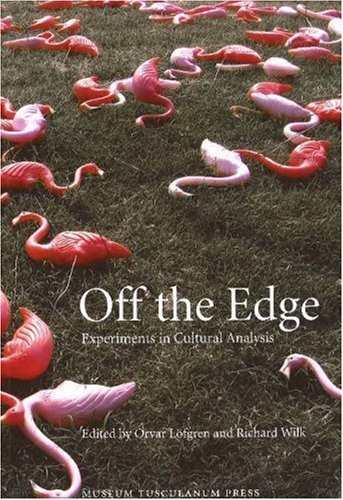 9788763505093: Off the Edge: Experiments in Cultural Analysis (Ethnologia Europaea)