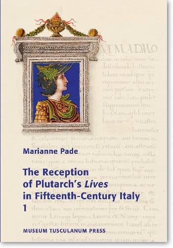 9788763505321: The Reception of Plutarch's Lives in Fifteenth-Century Italy