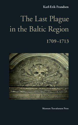 9788763507707: The Last Plague in the Baltic Region, 1709–1713