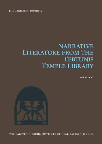 Narrative Literature from the Tebtunis Temple Library: Kim Ryholt