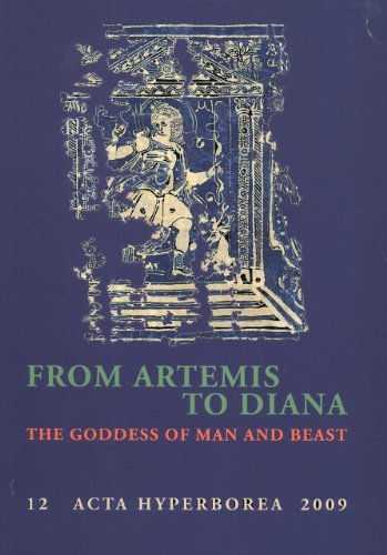 From Artemis to Diana Format: Paperback: Edited by Tobias