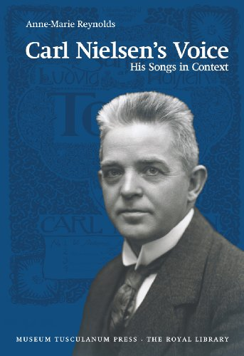 9788763525985: Carl Nielsen's Voice: His Songs in Context (Danish Humanist Texts and Studies)