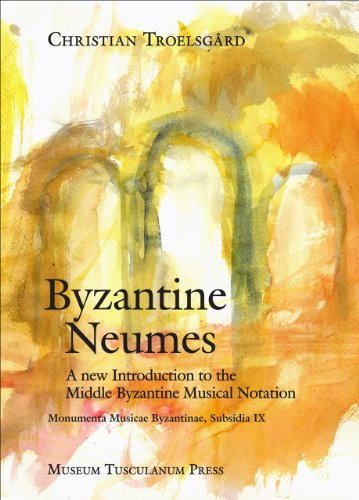 Byzantine Neumes: A New Introduction to the Middle Byzantine Musical Notation (Hardback): Christian...