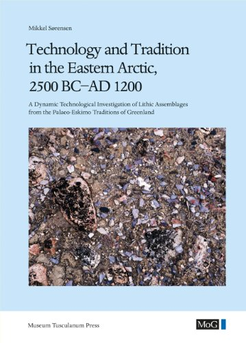 Technology and Tradition in the Eastern Arctic, 2500 BC-AD 1200: A Dynamic Technological ...