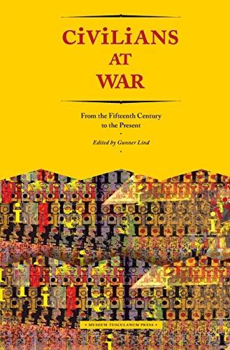 Civilians at War: From the Fifteenth Century to the Present: Lind, Gunner