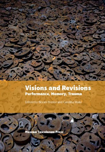 9788763540704: Visions and Revisions: Performance, Memory, Trauma (In Between States)