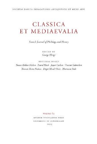 Classica et Mediaevalia 64: Danish Journal of Philology and History (Museum Tusculanum Press - ...