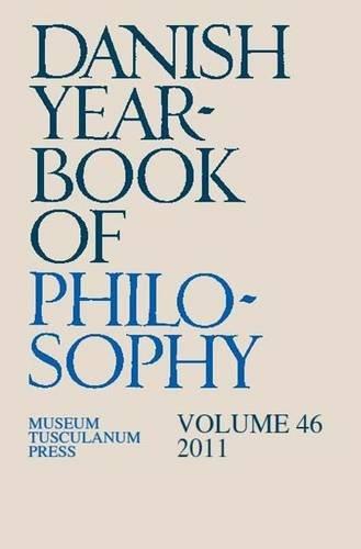 Danish Yearbook of Philosophy: Volume 46: Collin, Finn