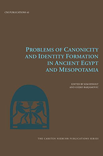 Problems Of Canonicity And Identity Formation In: Ryholt, Kim (edt)/