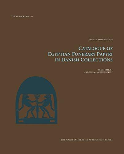 Catalogue Of Egyptian Funerary Papyri In Danish: Christiansen, Thomas/ Ryholt,
