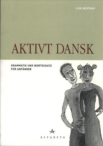 9788763602006: Aktivt dansk (in Danish)