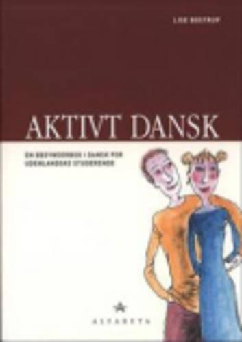 9788763603058: Aktivt Dansk: Grundbog