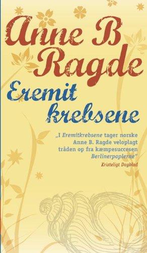 Eremitkrebsene (in Danish): Anne B Ragde