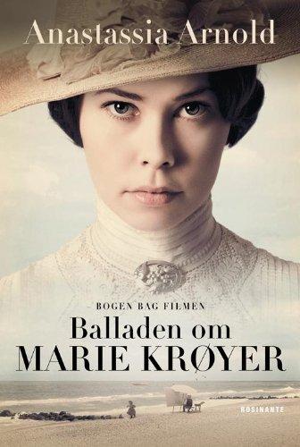 9788763827034: Balladen om Marie Krøyer (in Danish)