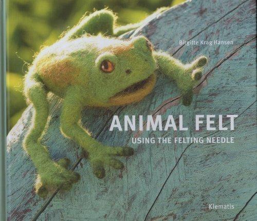 9788764102710: Animal Felt Using the Felting Needle
