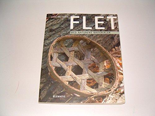 9788764103960: Flet. Med Naturens Materialer.