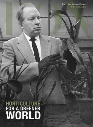 9788764971422: L. Ron Hubbard: Horticulture (L. Ron Hubbard Series)