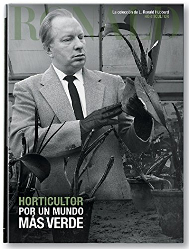9788764974324: HORTICULTOR: POR UN MUNDO MÁS VERDE (La colección de L. Ronald Hubbard)