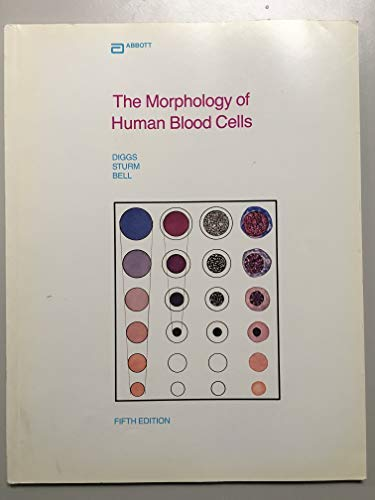 The Morphology of Human Blood Cells: L.W. Diggs, Dorothy