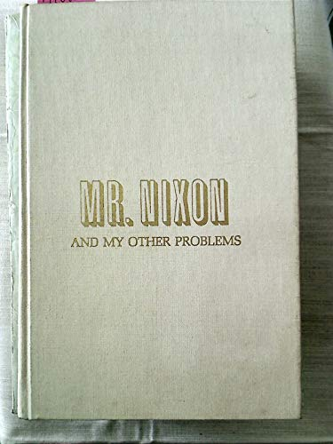 9788770107112: Mr Nixon, and My Other Problems