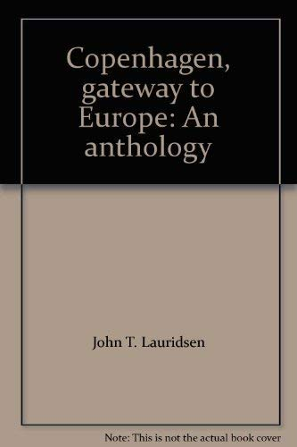 Copenhagen, Gateway to Europe: An Anthology