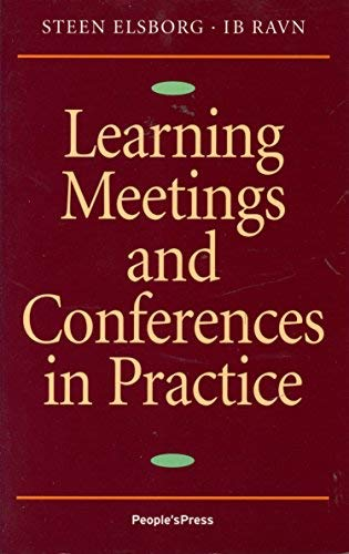 9788770551281: Learning Meetings and Conferences in Practice