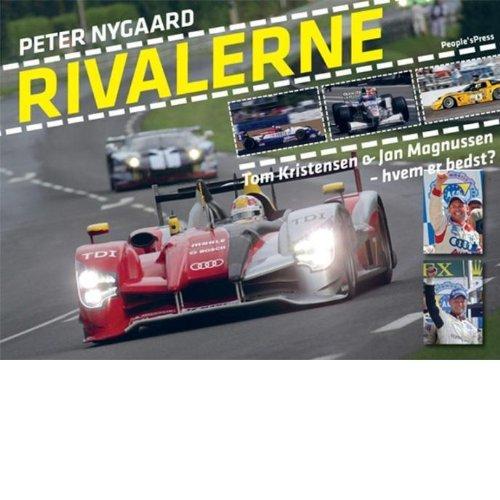 9788771083712: Rivalerne - Tom Kristensen & Jan Magnussen (in Danish)