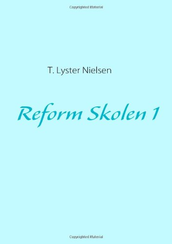 9788771141252: Reform Skolen 1 (Danish Edition)