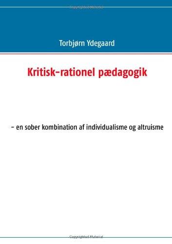 9788771145366: Kritisk-rationel pædagogik