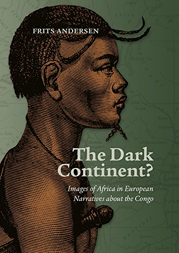 9788771248531: The Dark Continent?: Images of Africa in European Narratives about the Congo