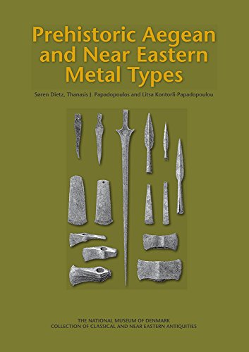 9788771249385: Prehistoric Aegean and Near Eastern Metal Types