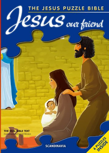 9788771320145: Jesus Our Friend - Jesus Puzzle Bible - Bible Games - Bible Story Book for Children - Padded Hard Cover - Board Book (Jesus Puzzle Book) Contemporary English Version