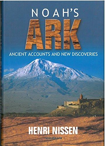 9788771320886: Title: Noah-Noah's Ark -Ancient Accounts and New Discoveries-Bible-Noah Ark-Noah Ark Pictures-Noah and the Ark-The Flood-Mt ... Archeology-Kurdish-Geological-Hardcover