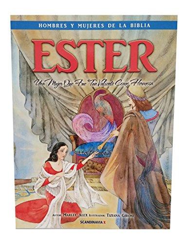 Esther Una bella y valiente mujer de: Marlee Alex