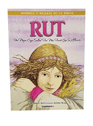 Ruth, una mujer leal que siguià a: Marlee Alex
