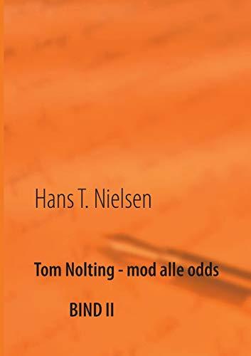 Tom Nolting - Mod Alle Odds: Hans T. Nielsen