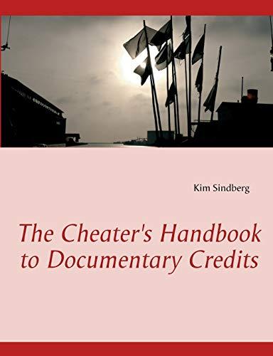 9788771457551: The Cheater's Handbook to Documentary Credits