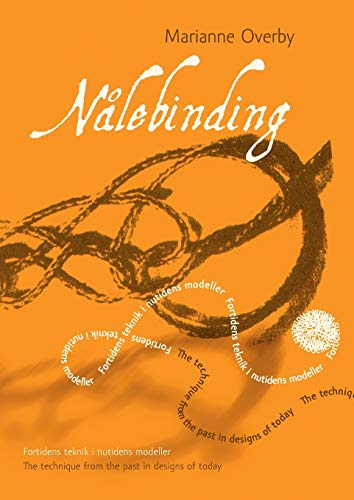 9788771459104: Nålebinding (Danish Edition)