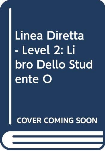 Linea Diretta - Level 2: Libro Dello: Corrado CONFORTI &