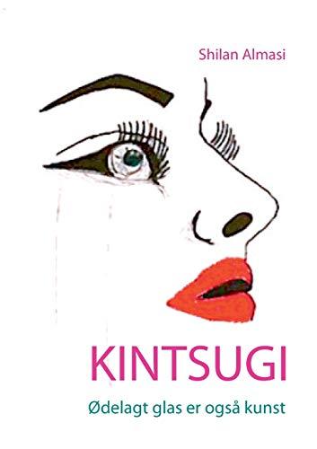 9788771701890: Kintsugi (Danish Edition)