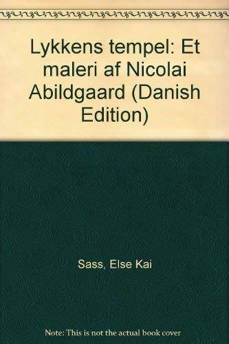 9788772415161: Lykkens tempel: Et maleri af Nicolai Abildgaard (Danish Edition)