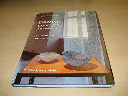 Danish design at the millennium: Five exhibitions, five essays: Unknown