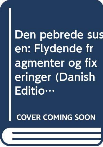 9788772451565: Den pebrede susen: Flydende fragmenter og fixeringer (Danish Edition)