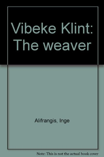 9788772457383: Vibeke Klint: The weaver