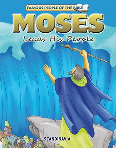 9788772470146: Moses Leads His People (Famous People of the Bible)